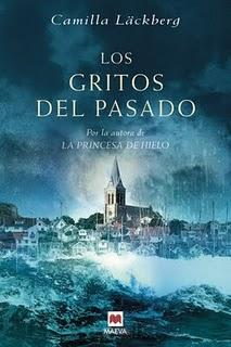 Novela Los Gritos del pasado, de Camilla Läckberg