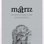 Portada del libro Matriz de José Antonio González Carrillo