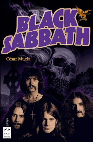 libro sobre la historia de black sabbath, cesar muela, libros rock